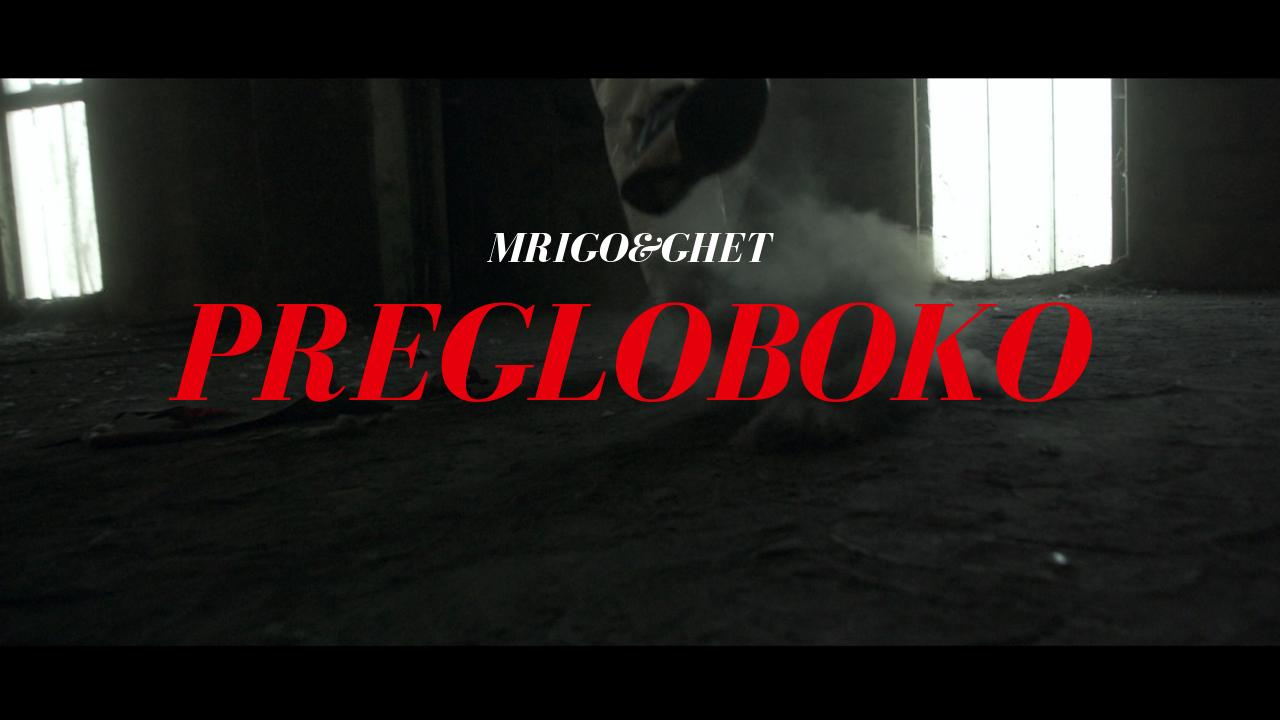 MRIGO & GHET - PREGLOBOKO (Official Video)